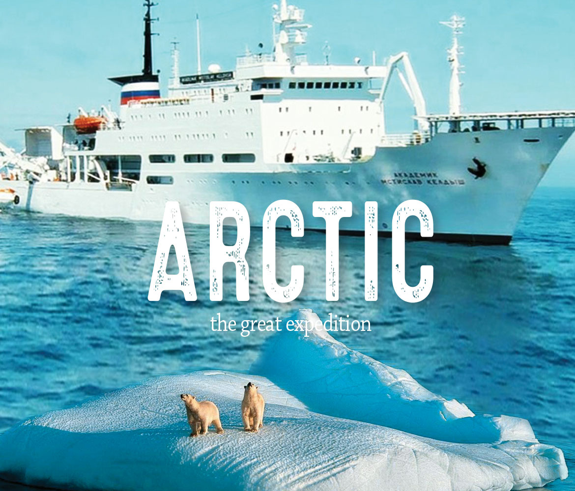 ARCTIC. THE GREAT EXPEDITION